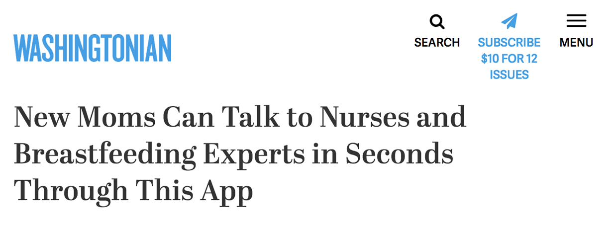 "Washingtonian reads: ""New Moms Can Talk to Nurses and Breastfeeding Experts in Seconds Through This App"""
